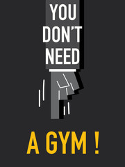 Words YOU DON'T NEED A GYM