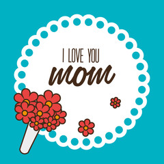 Mom design, vector illustration.