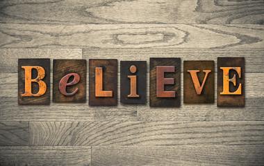 Believe Wooden Letterpress Concept