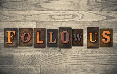 Follow Us Wooden Letterpress Concept