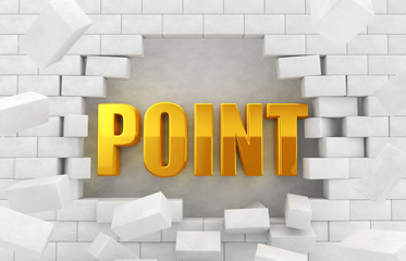 """The text of the golden """"POINT"""" in the destroyed wall"""