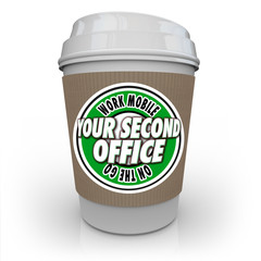 Your Second Office Coffee Cup Cafe Shop Work Away Mobile Product