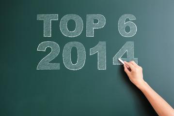 top 6 2014 written on blackboard