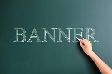banner written on blackboard
