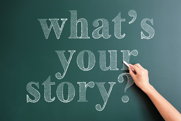 what's your story written on blackboard