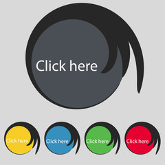 Click here sign icon. Press button. Set of colored buttons