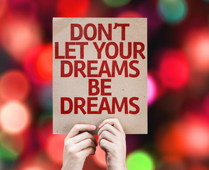 Don't Let Your Dreams Be Dreams card with colorful background