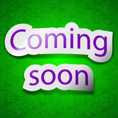 Coming soon icon sign. Symbol chic colored sticky