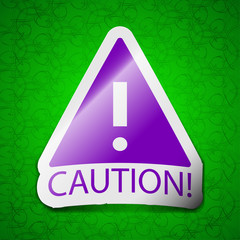 Attention caution icon sign. Symbol chic colored sti