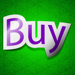 Buy icon sign. Symbol chic colored sticky label on g