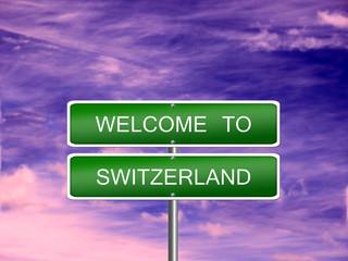Switzerland Welcome Travel Sign