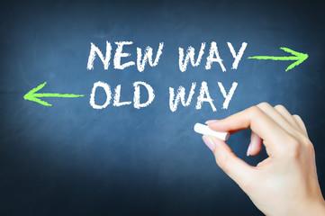 New way versus the old way concept