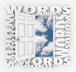 Words Open Door Bright Future Choose Right Language Writing Best
