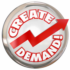 Create Demand Button Improve Increase Customer Orders Buying Pro