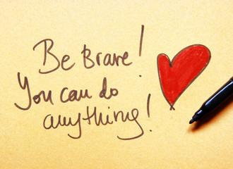 motivational message be brave