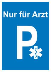 Arzt - Parkschild