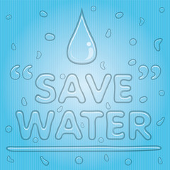 Transparent Water Drop with Save Water Word