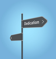 Dedication nearby, dark grey road sign