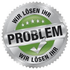 Wir lösen Ihr Problem