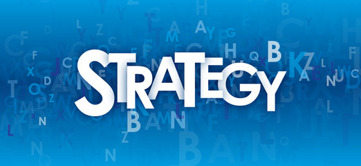 """""""STRATEGY"""" (business vision solutions innovation)"""
