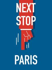 Words NEXT STOP PARIS
