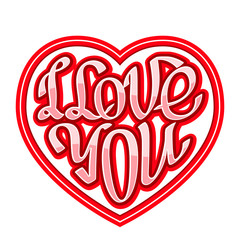 Short phrase I Love You inscribed in a heart shape