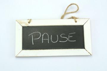 ardoise pause