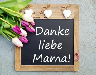 Danke liebe Mama! - Muttertag