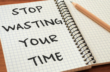 """Writing Motivational Text """"Stop wasting your time"""""""