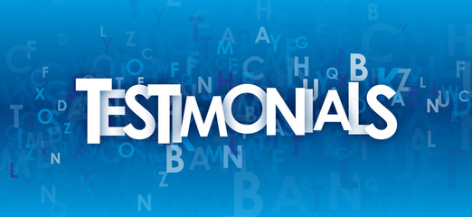 """TESTIMONIALS"" (customer user satisfaction like)"