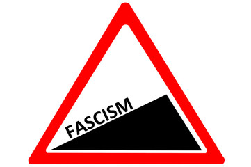 Fascism increasing warning road sign isolated white
