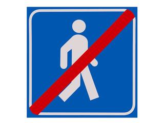 Schild - Kein Durchgang für Fussgänger - Freisteller