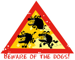 Beware of the dogs funny symbol.