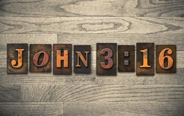 John 3:16 Wooden Letterpress Concept