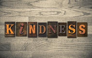 Kindness Wooden Letterpress Concept
