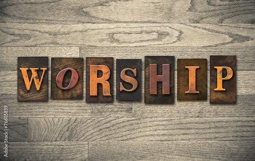 canvas print picture Worship Wooden Letterpress Concept