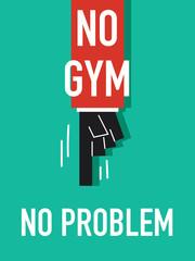 Words NO GYM NO PROBLEM