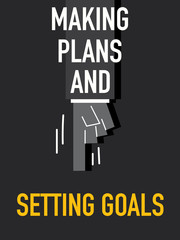 Words MAKING PLANS AND SETTING GOALS