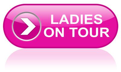 Ladies on Tour - Schaltknopf