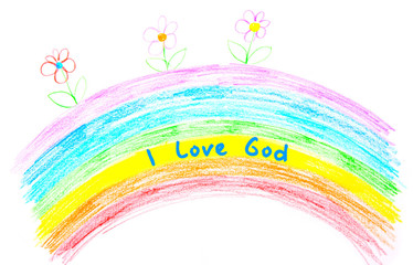 Child's drawing, I love God text writing on rainbow