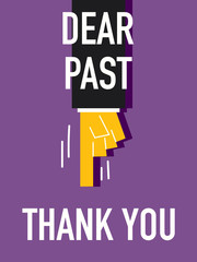 Words DEAR PAST THANK YOU
