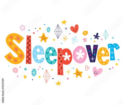 Sleepover - 76727297