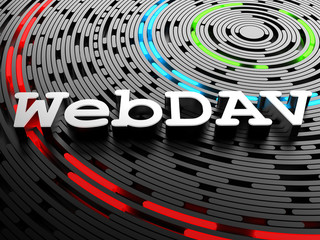 WebDAV - Web Distributed Authoring and Versioning