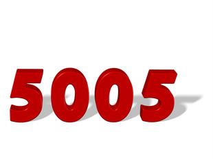 kırmızı renkli 5005 sayısı