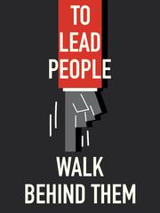 Words TO LEAD PEOPLE WALK BEHIND THEM
