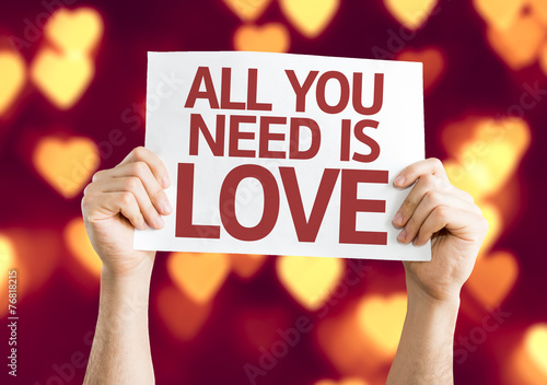 All You Need is Love card with heart bokeh background Poster