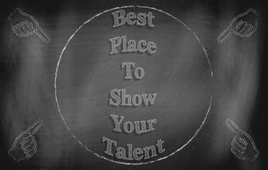 Best Place to Show Your Talent
