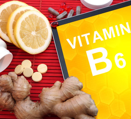 Tablet with words vitamin b6. Healthy eating.