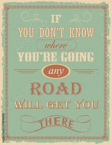 Vintage poster with motivation quote