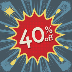 Explosion with text 40 percent off, vector